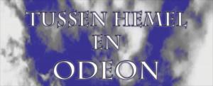 Tussen Hemel en Odeon